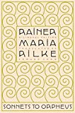 Rilke, Rainer Maria: Sonnets To Orpheus