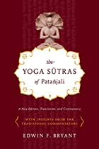 The Yoga Sutras of Patanjali: A New Edition,…