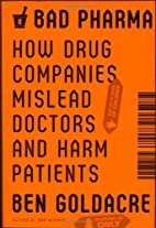 Bad Pharma: How Drug Companies Mislead…