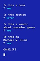 Gamelife: A Memoir by Michael W. Clune