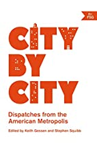 City by City: Dispatches from the American…