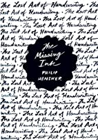 The Missing Ink: The Lost Art of Handwriting…