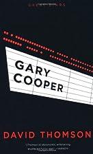 Gary Cooper (Great Stars) by David Thomson