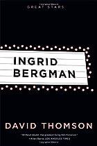 Ingrid Bergman (Great Stars) by David…