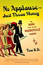 No Applause--Just Throw Money: The Book That…