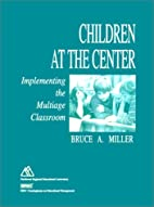 Children at the Center: Implementing the…