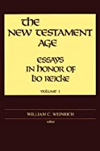 The New Testament age : essays in honor of…