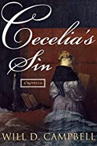 Cecelia's Sin by Will D. Campbell