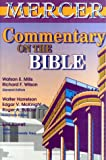 Mills, Watson E.: Mercer Commentary on the Bible