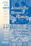 Robert, Dana L.: American Women in Mission: A Social History of Their Thought and Practice