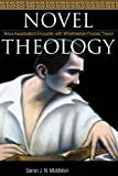 Middleton, Darren J. N.: Novel Theology: Nikos Kazantzakis's Encounter With Whiteheadian Process Theism