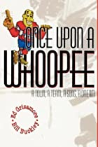 ONCE UPON A WHOOPEE by Bill Buckley