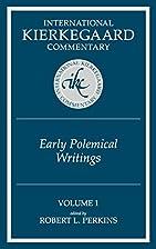 Early Polemical Writings (International…
