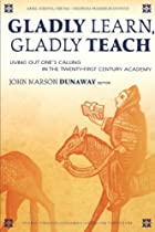 GLADLY LEARN, GLADLY TEACH by John Marson…