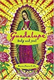 Colle, Marie-Pierre: Guadalupe: Body and Soul