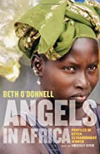 Angels in Africa: Profiles of Seven…