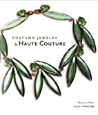 Costume Jewelry for Haute Couture by…