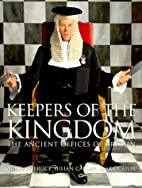 Keepers of the Kingdom: The Ancient Offices…
