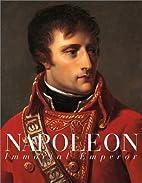 Napoleon: The Immortal Emperor by Gerard…