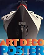 The Art Deco Posters: Rare and Iconic by…