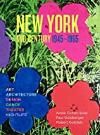 New York Mid-Century by Annie Cohen-Solal