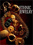 Ethnic jewelry : Africa, Asia, and the…