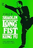 Jwing-Ming Yang: Shaolin Long Fist Kung Fu (Unique Literary Books of the World)