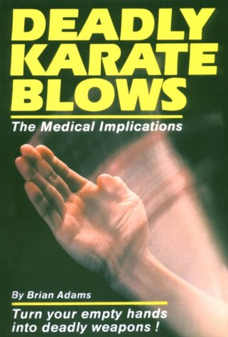 deadly-karate-blows-the-medical-implications-unique-literary-books-of-the-world