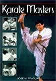 Fraguas, Jose: Karate Masters