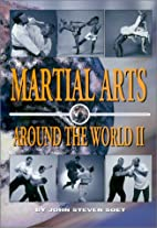 Martial Arts Around the World, Volume 2 by…