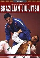 Encyclopedia of Brazilian Jiu Jitsu…