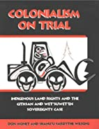 Colonialism on trial: Indigenous land rights…