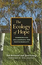 The Ecology of Hope: Communities Collaborate…