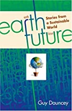 Earthfuture - Stories from a Sustainable…
