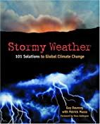 Stormy Weather: 101 Solutions To Global…