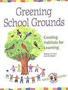 Greening School Grounds: Creating Habitats…