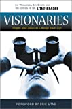 Walljasper, Jay: Visionaries: People & Ideas to Change Your Life