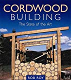 Cordwood Building: The State of the Art by…