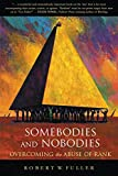 Fuller, Robert, W.: Somebodies and Nobodies: Overcoming the Abuse of Rank