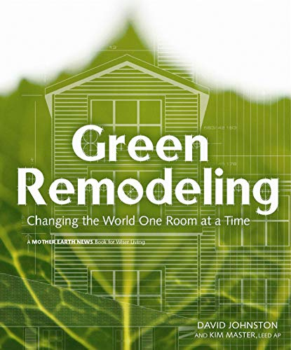 green-remodeling-changing-the-world-one-room-at-a-time