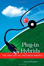 Plug-in Hybrids: The Cars that will Recharge…