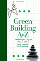 Green Building A to Z: Understanding the…
