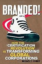 Branded!: How the 'Certification Revolution'…