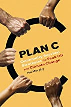 Plan C: Community Survival Strategies for…