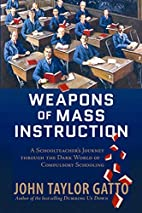 Weapons of Mass Instruction: A…
