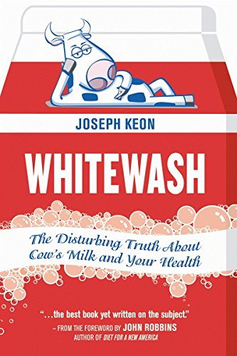 whitewash-the-disturbing-truth-about-cows-milk-and-your-health