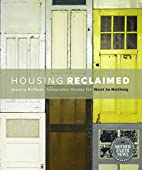 Housing Reclaimed: Sustainable Homes for…