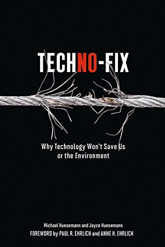 techno-fix-why-technology-wont-save-us-or-the-environment