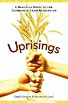 Uprisings: A Hands-On Guide to the Community…