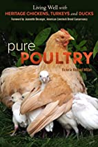 Pure Poultry: Living Well with Heritage…